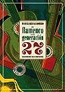 El flamenco y la generación del 27 par Manuel Bernal Romero