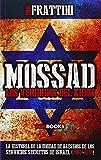 Mossad. Los Verdugos Del Kidon