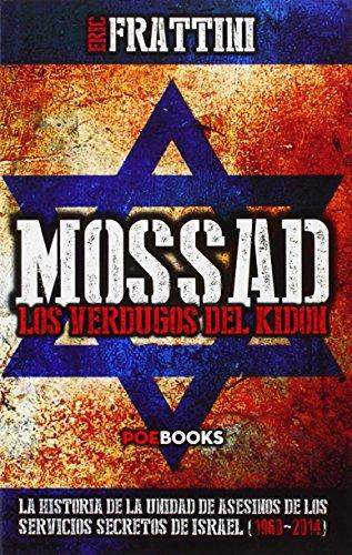 Mossad, Los Verdugos Del Kidón