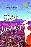 Süßer Lavendel