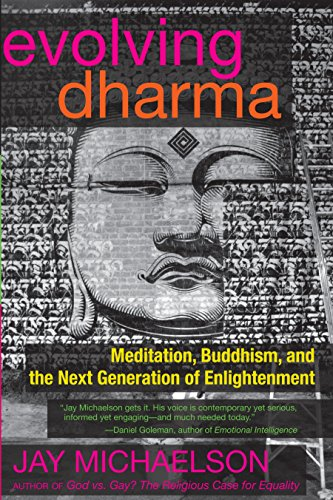 Evolving Dharma: Meditation, Buddhism, and the Next Generation of Enlightenment - Nex Body