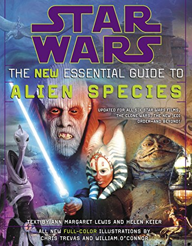 Star Wars the New Essential Guide to Alien Species por Ann Margaret Lewis