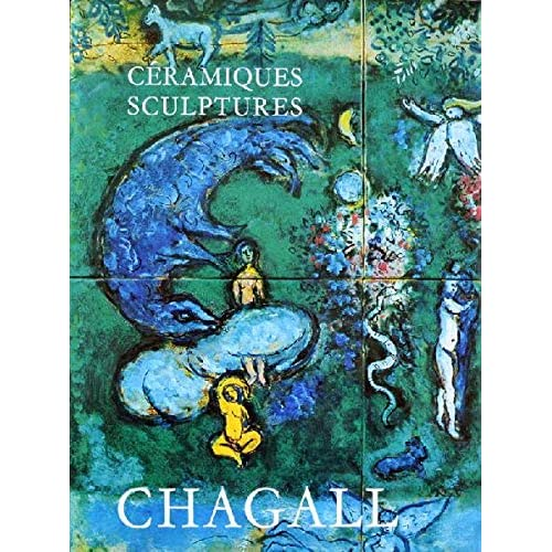 Les Céramiques et Sculptures de Chagall (sans lithographie.) [par : [Chagall] SORLIER, Charles ; MALRAUX, André (préface)], André Sauret, Monaco, 1972
