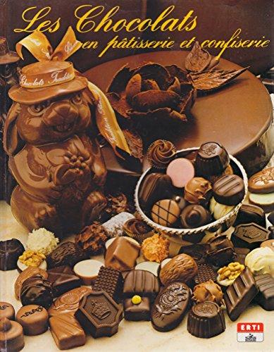 Les Chocolats en pâtisserie et confiserie