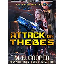 Attack on Thebes: A Military Science Fiction Space Opera Epic (Aeon 14: The Orion War Book 5) (English Edition)