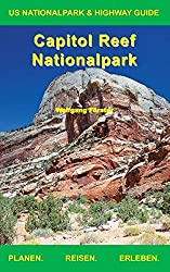 Capitol Reef Nationalpark (US Nationalpark & Highway Guide)