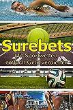 Surebets: Mit Sportwetten einfach Geld verdienen