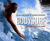 Bodysurf. Aux origines du surf