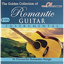 The Golden Collection of Romantic Guitar