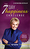 The 7 Day Happiness Challenge: With Bonus 30 Day Journal