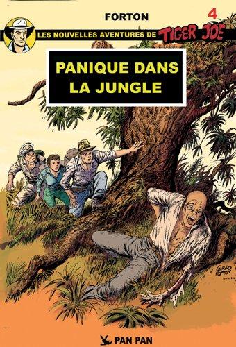 Les nouvelles aventures de Tiger Joe, Tome 4 : Dans la jungle