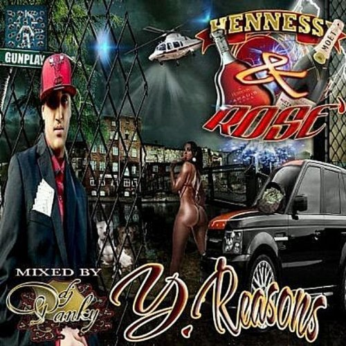 Hennessy & Rose [Explicit] -