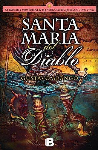 Santa Maria del Diablo (Spanish Edition) by Gustavo Arango (2016-05-31)