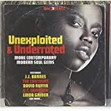 Unexploited & Under-Rated