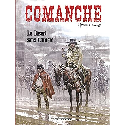 Comanche - Tome 5 - Le Désert sans lumière