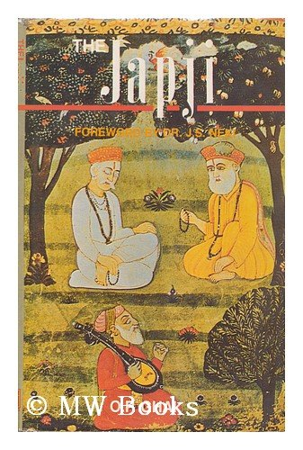 The Japji: A Clear Guide, in Simple English, to the Path of Spiritual Ascent Culminating in Realisation of the Divine por Guru Naanak