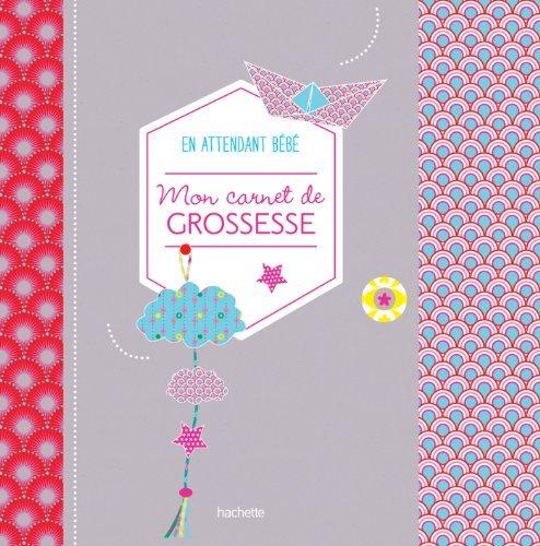 MON CARNET DE GROSSESSE EN ATTENDANT B?B? by JEANNE ARDOIN