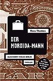 Der Mordida-Mann (Ross-Thomas-Edition)