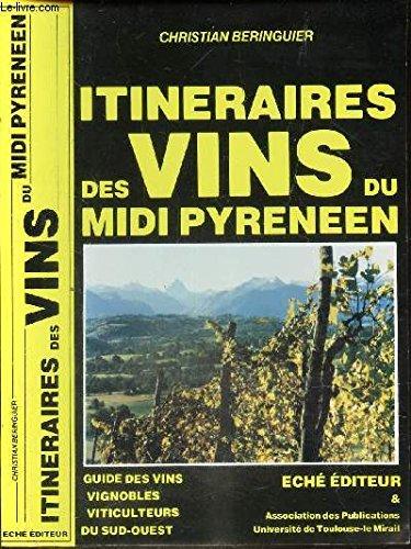 Itinéraire des vins du Midi pyrénéen