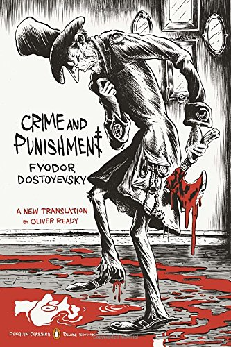 Crime and Punishment: (Penguin Classics Deluxe Edition) (Penguin Classics Deluxe Editions)