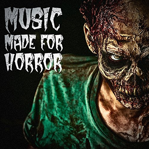 Music Made for Horror (Factory Halloween-party Music)