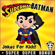 SUPERMAN vs BATMAN: 150+ Funny Batman VS Superman Memes & Jokes for Kids ( Batman vs Superman Comics Parody Book) + SUPER DUPER BONUS (English Edition)
