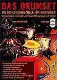 Das Drumset - Schlagzeug-Lehrbuch für Einsteiger mit Playalongs - Drums lernen mit Schlagzeugschule inkl. 2 CDs + Video-Download