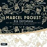 Die Entflohene (Auf der Suche nach der verlorenen Zeit 6) - Marcel Proust