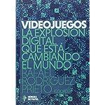 Videojuegos: La explosión digital que está cambiando el mundo