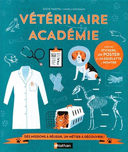 Vétérinaire académie - Livre-jeu - Dès 7 ans par Steve Martin