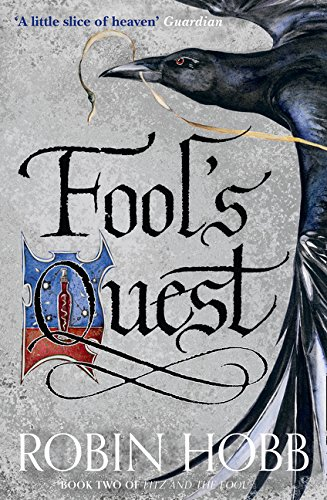 Fitz and the Fool : Book 2, The Fool's Quest par Robin Hobb