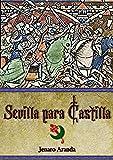 Sevilla para Castilla