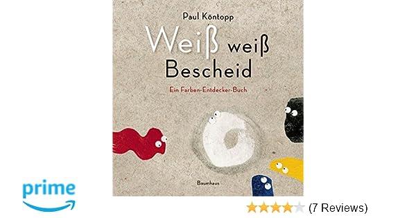 Weiß weiß Bescheid Primary Picture Books German: Amazon.de: Paul ...