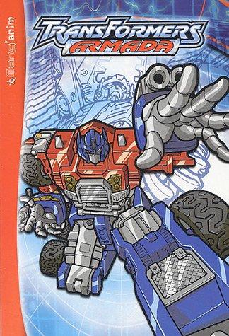 Transformers Armada, Tome 1 :