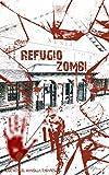 Image de Refugio zombi