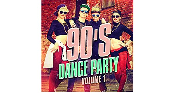 90's Dance Party, Vol  1 (The Best 90's Mix of Dance and