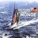 Victoire autour du monde Loïc Peyron