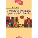 Competenza pedagogica e progettualità educativa
