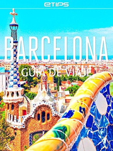 Barcelona Guía de Viaje por eTips LTD