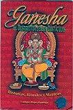 Ganesha el Destructor de Obstaculos: Historias, Simbolismo y Rituales (Coleccion India Eterna)