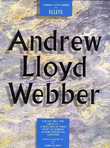Andrew Lloyd Webber For Flute. Partitions pour Flûte Traversière(Symboles d'Accords)