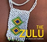 The Zulu: An A-Z of Culture and Traditions (English Edition)