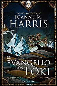 El evangelio según Loki par Joanne Harris