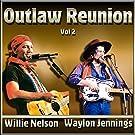 Outlaw Reunion Vol#2