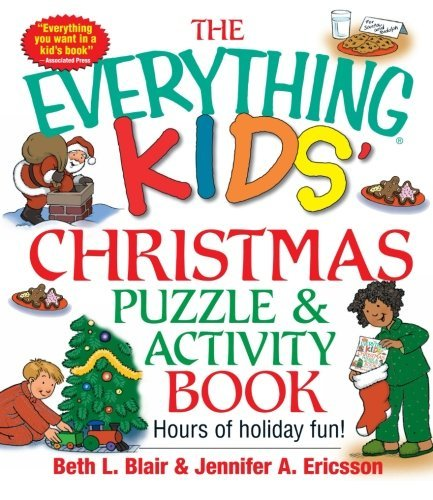 The Everything Kids' Christmas Puzzle And Activity Book: Mazes, Activities, And Puzzles for Hours of Holiday Fun by Beth L. Blair (2003-01-23)