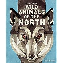 Wild Animals of the North