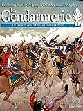 La gendarmerie tome 1 - Des origines au premier empire