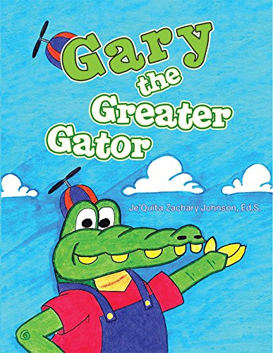 Gary the Greater Gator (English Edition) -