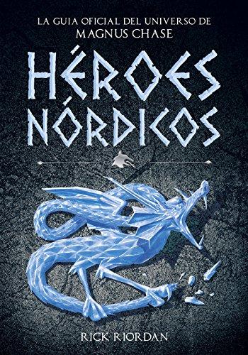 heroes-nordicos-la-guia-oficial-del-universo-de-magnus-chase