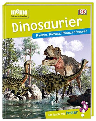 memo Wissen entdecken. Dinosaurier: Räuber, Riesen, Pflanzenfresser. Das Buch mit Poster!